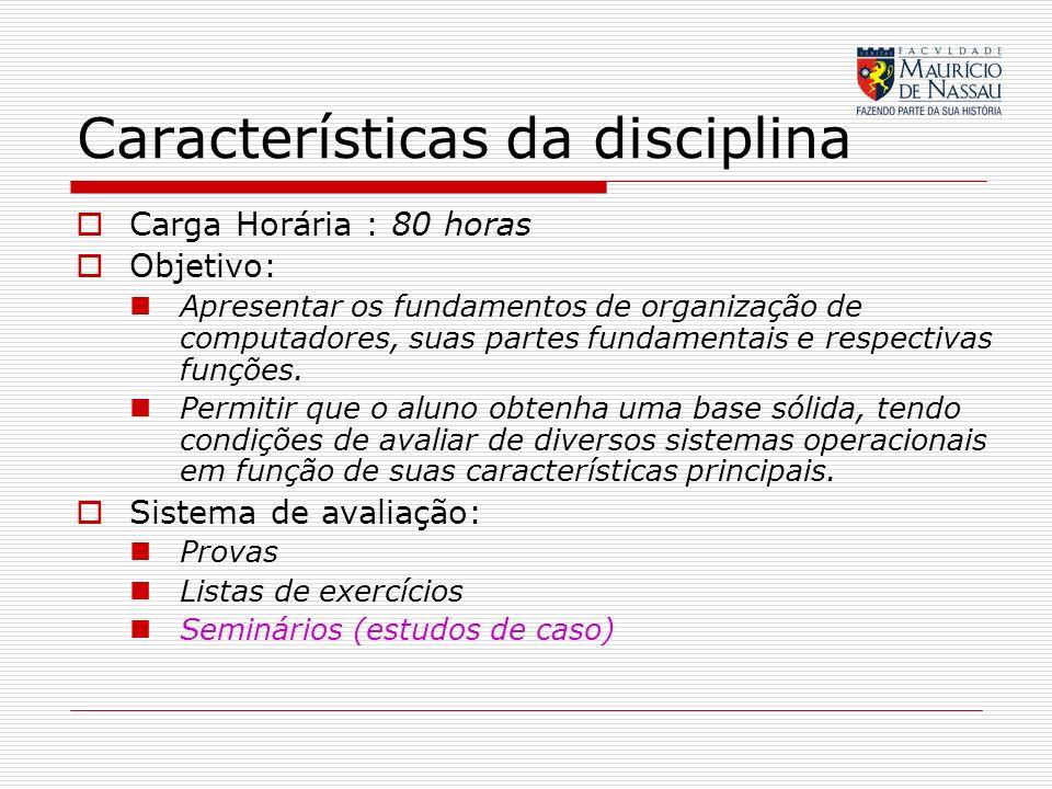 Características da disciplina