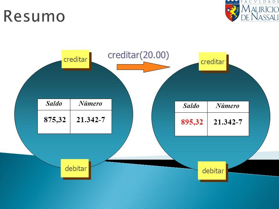 Resumo creditar(20.00) 21.342-7 875,32 895,32 Número Saldo creditar