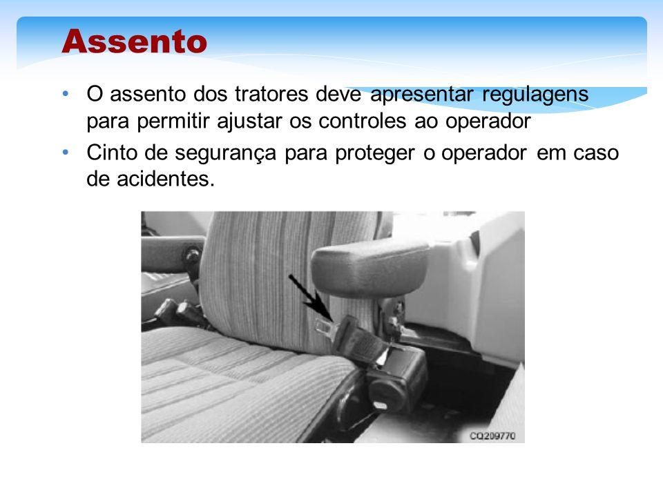 Assento O assento dos tratores deve apresentar regulagens para permitir ajustar os controles ao operador.