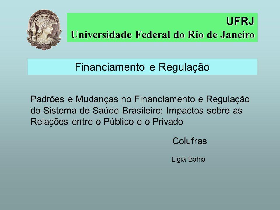 Financiamento e Regulação