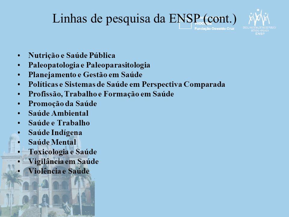 Linhas de pesquisa da ENSP (cont.)