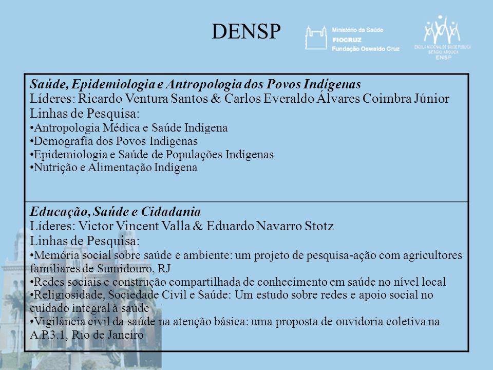 DENSP Saúde, Epidemiologia e Antropologia dos Povos Indígenas