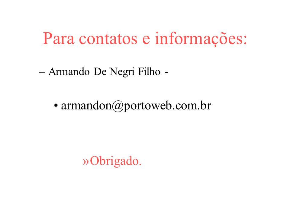 Para contatos e informações:
