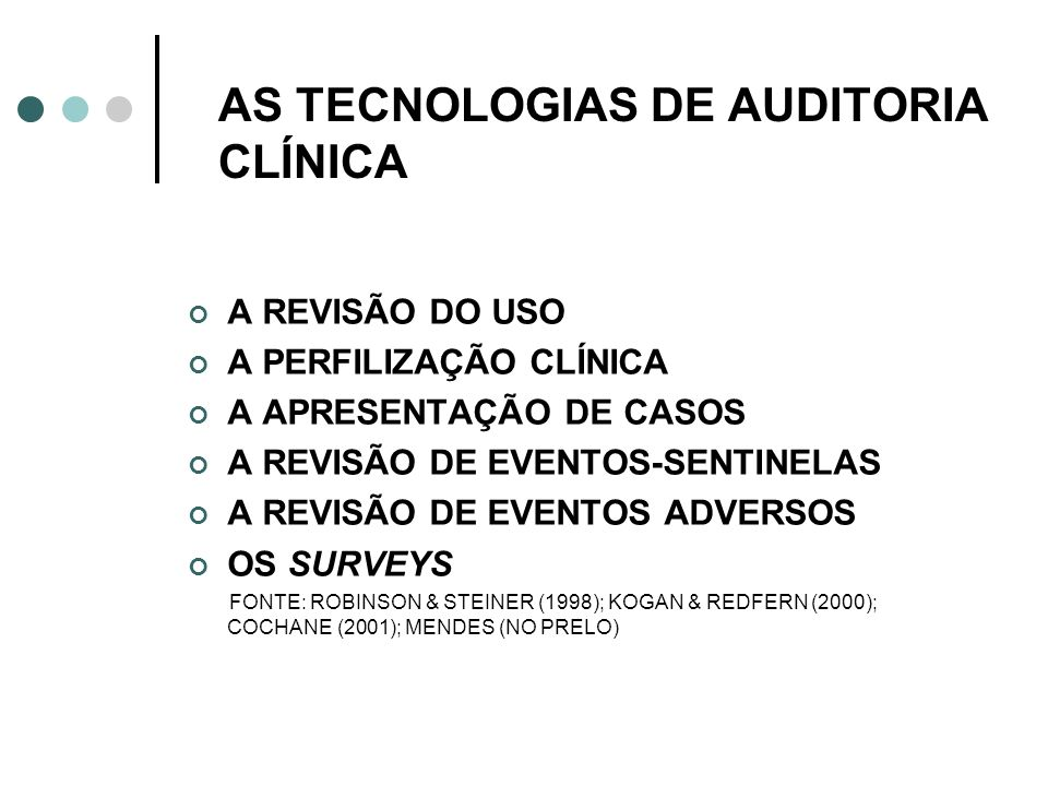 AS TECNOLOGIAS DE AUDITORIA CLÍNICA