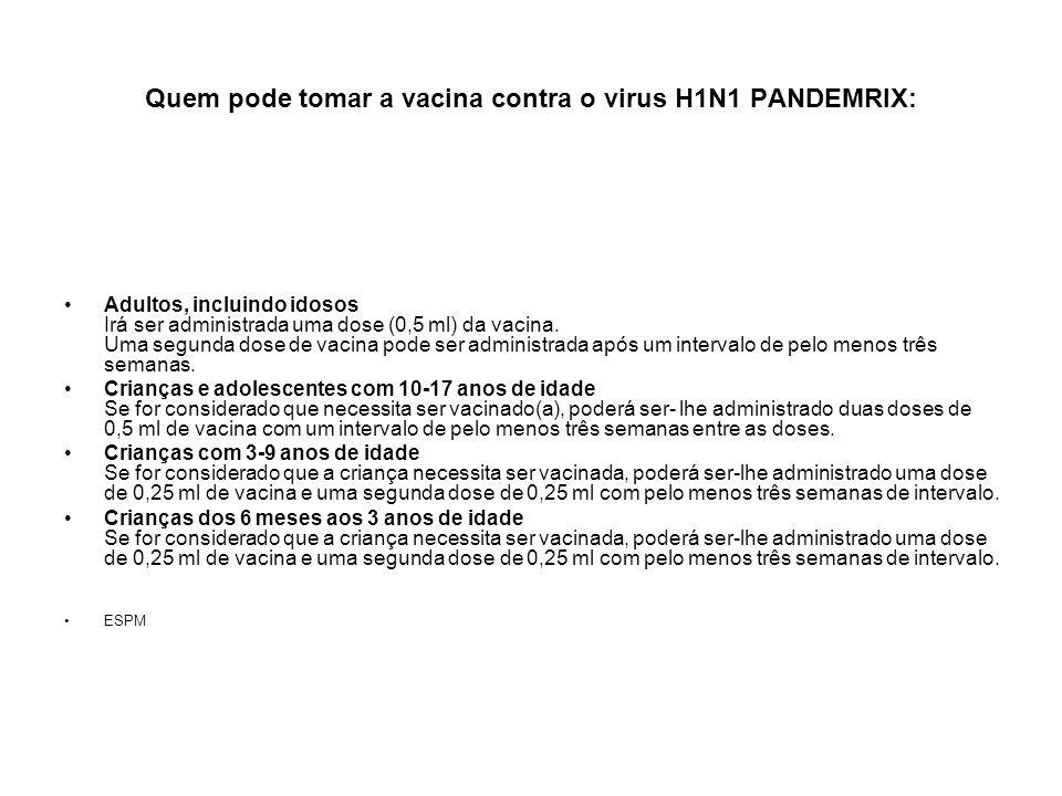 Quem pode tomar a vacina contra o virus H1N1 PANDEMRIX: