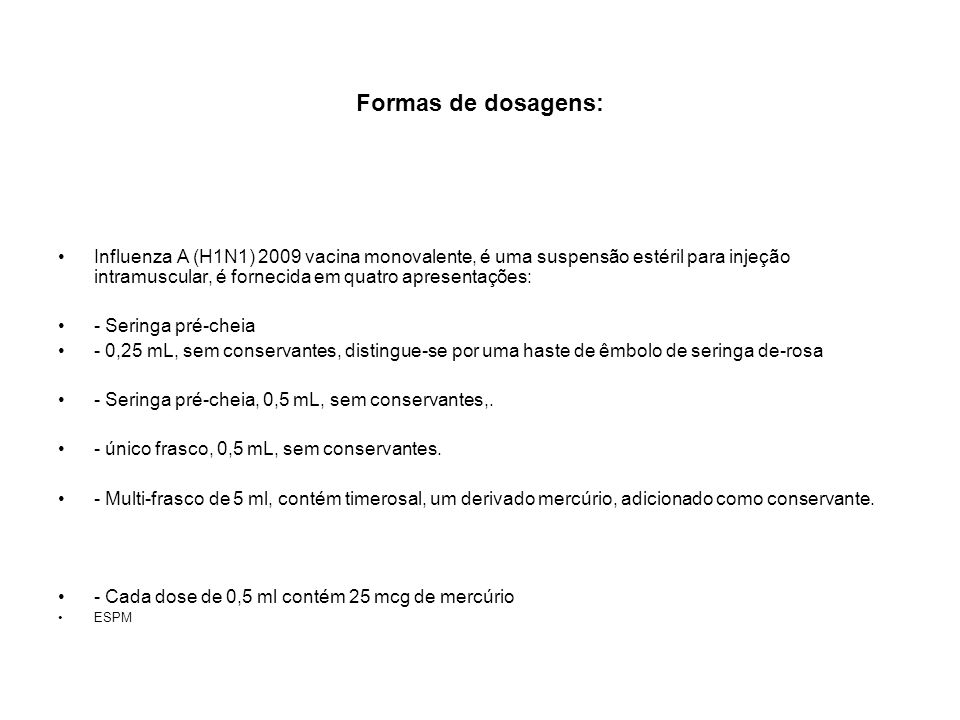 Formas de dosagens: