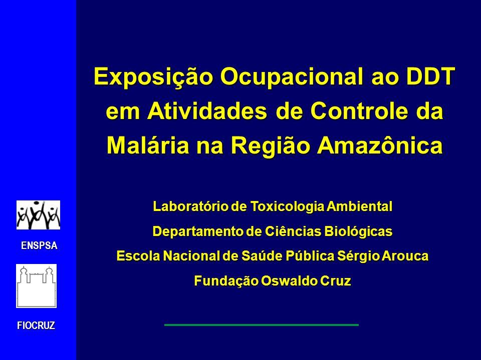 Exposição Ocupacional ao DDT em Atividades de Controle da Malária na Região Amazônica