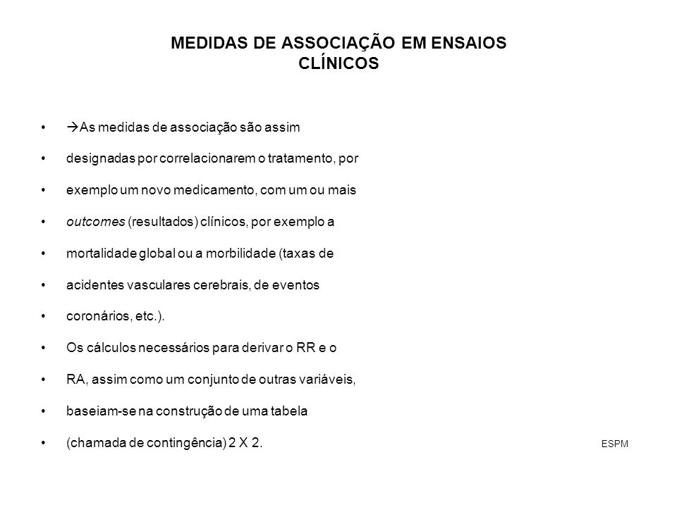 MEDIDAS DE ASSOCIAÇÃO EM ENSAIOS CLÍNICOS