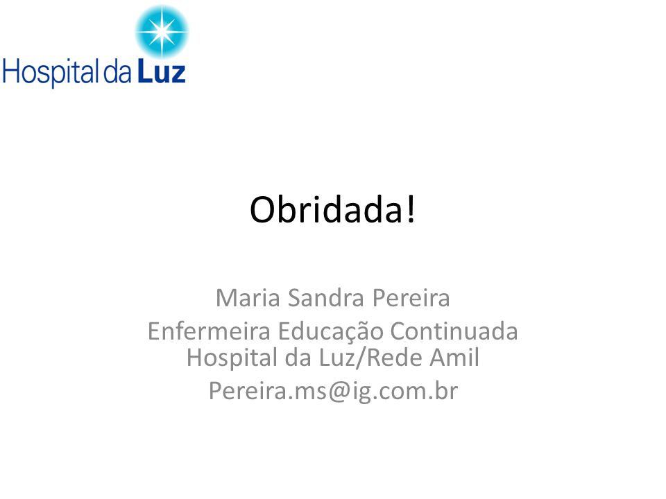 Enfermeira Educação Continuada Hospital da Luz/Rede Amil