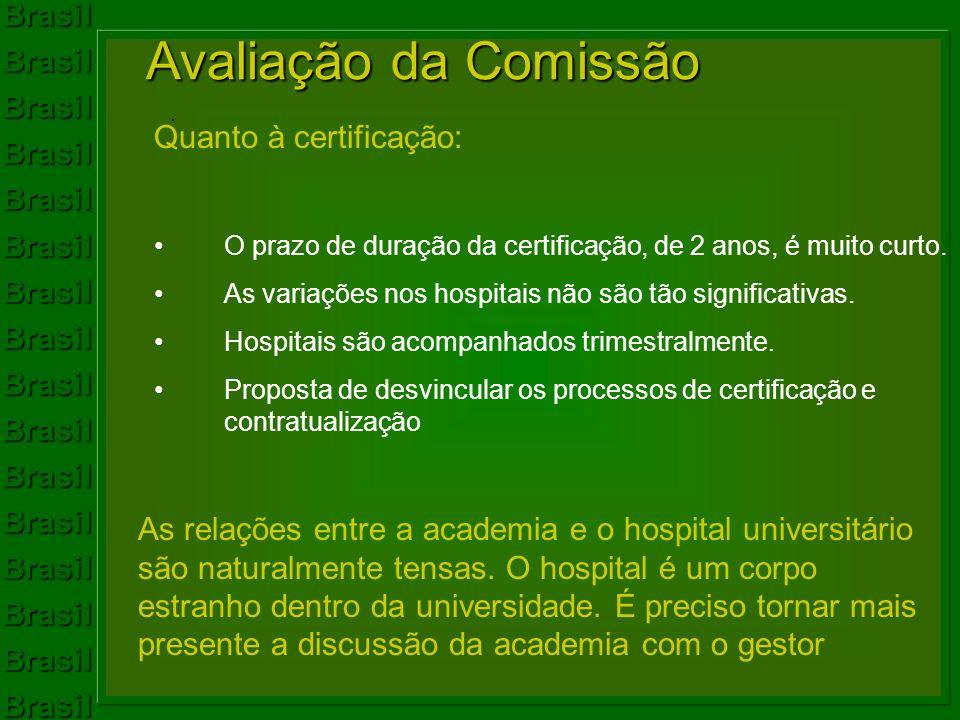 Avaliação da Comissão Quanto à certificação: