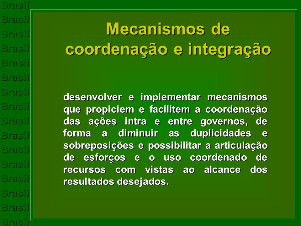 Mecanismos de coordenação e integração