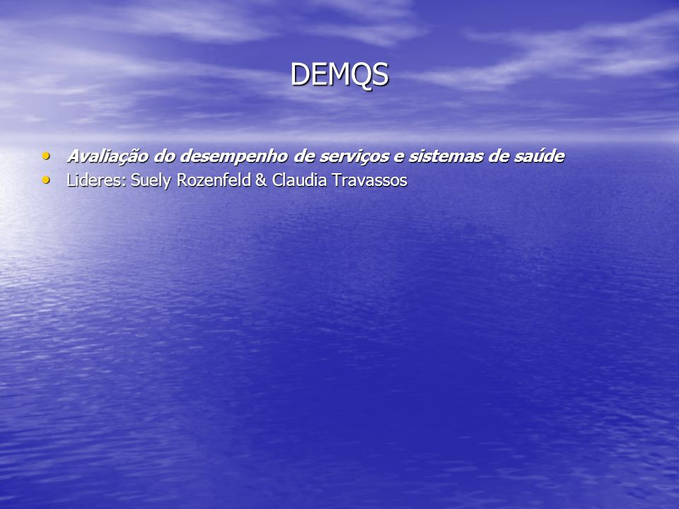 DEMQS Avaliação do desempenho de serviços e sistemas de saúde