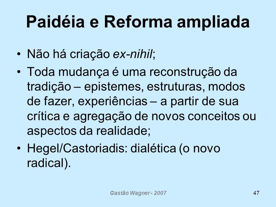 Paidéia e Reforma ampliada