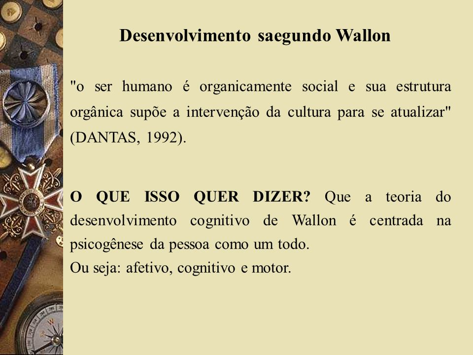 Desenvolvimento saegundo Wallon