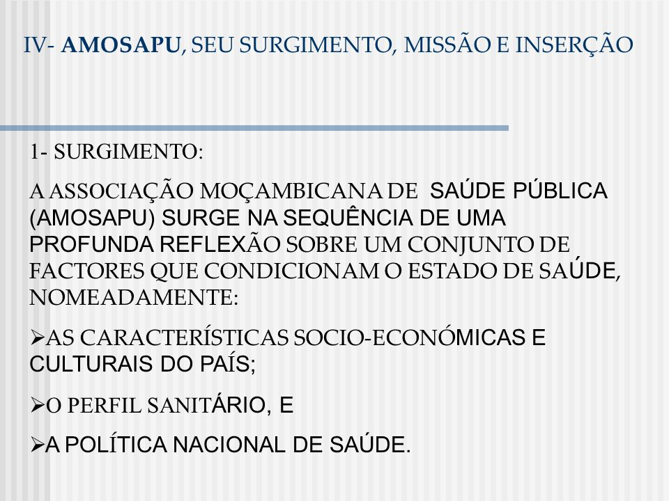 IV- AMOSAPU, SEU SURGIMENTO, MISSÃO E INSERÇÃO