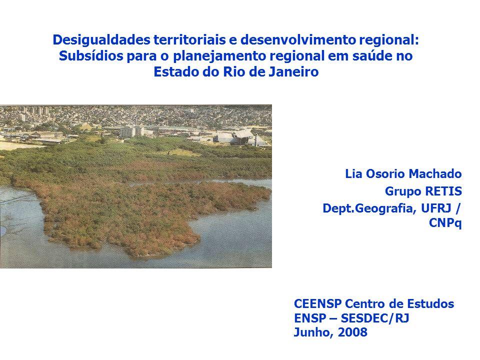 Lia Osorio Machado Grupo RETIS Dept.Geografia, UFRJ / CNPq