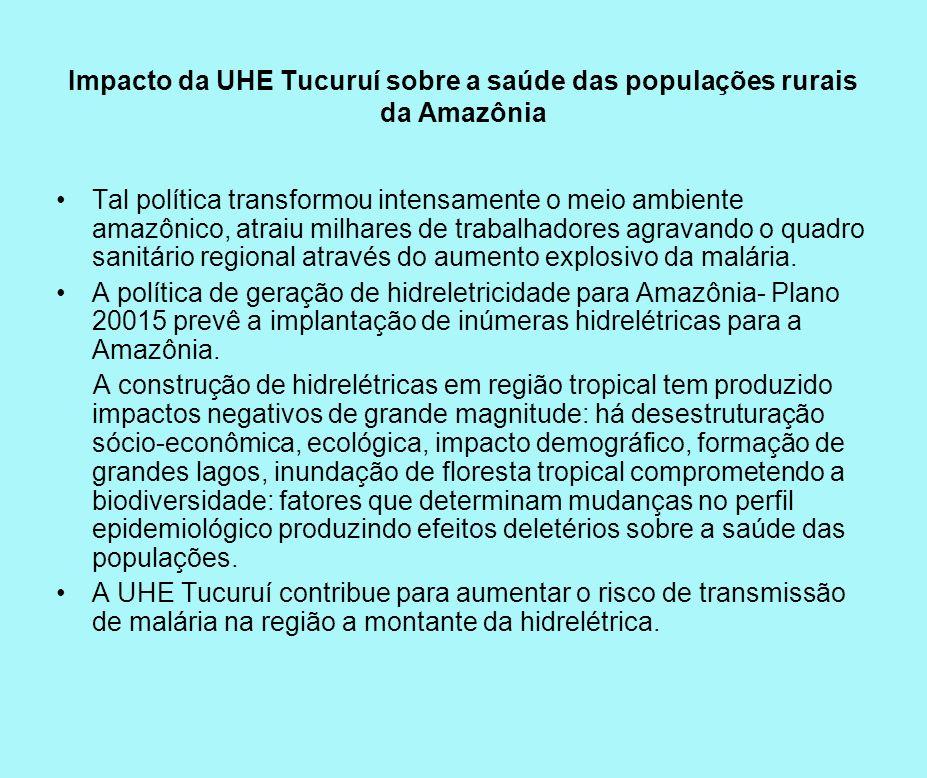 Impacto da UHE Tucuruí sobre a saúde das populações rurais da Amazônia