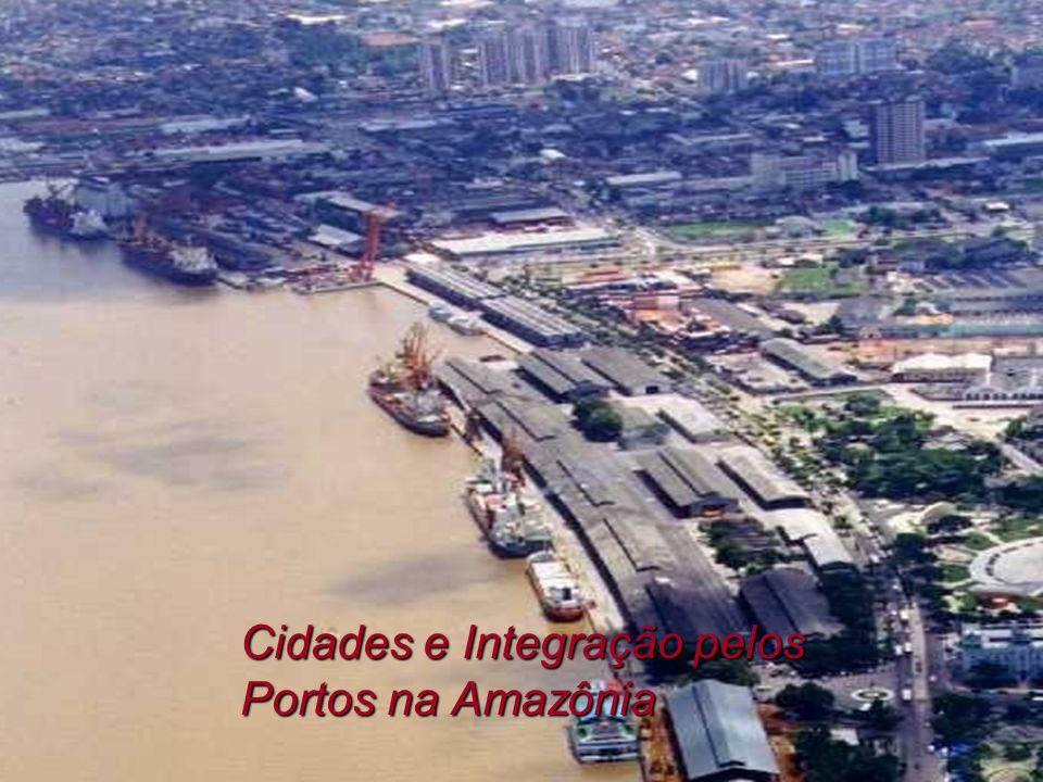 Cidades e Integração pelos Portos na Amazônia