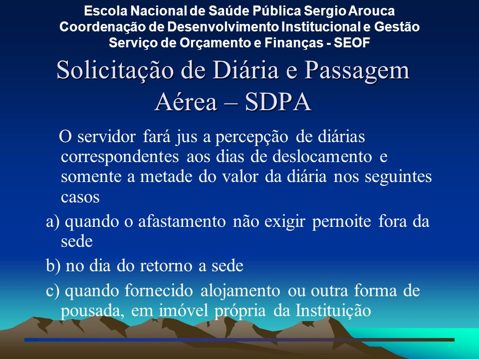 Solicitação de Diária e Passagem Aérea – SDPA