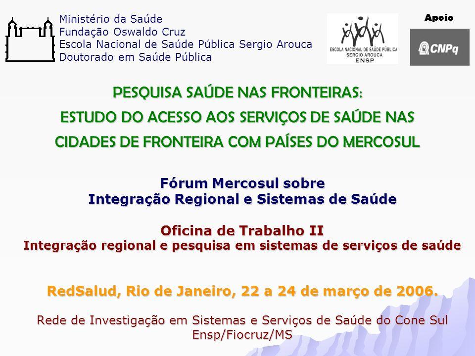 Ministério da Saúde Fundação Oswaldo Cruz Escola Nacional de Saúde Pública Sergio Arouca Doutorado em Saúde Pública