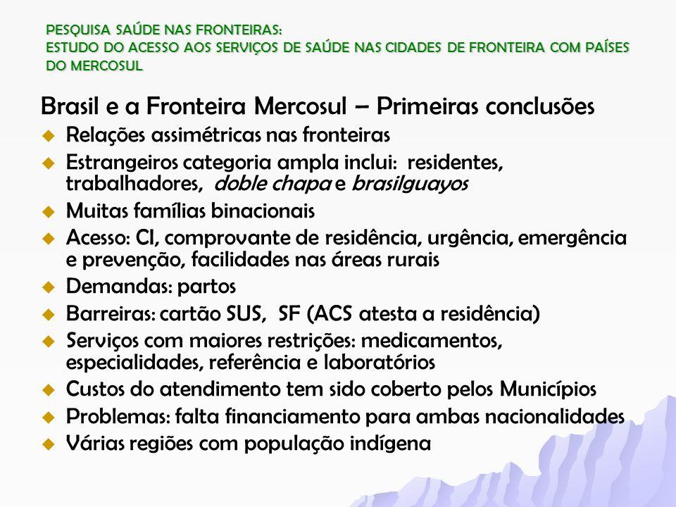 Brasil e a Fronteira Mercosul – Primeiras conclusões
