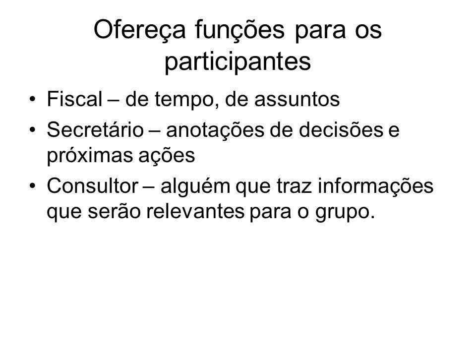 Ofereça funções para os participantes