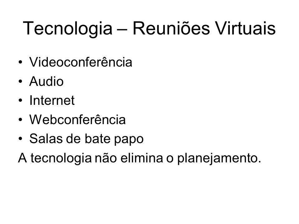 Tecnologia – Reuniões Virtuais