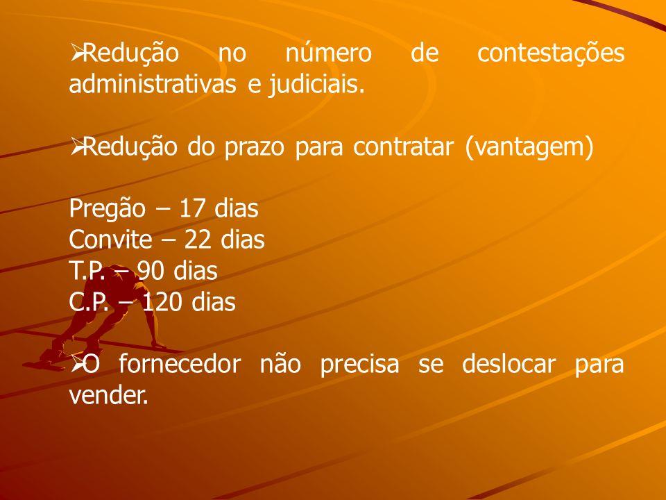 Redução no número de contestações administrativas e judiciais.