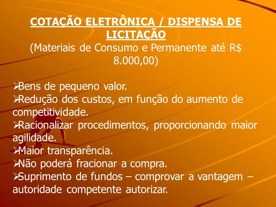 COTAÇÃO ELETRÔNICA / DISPENSA DE LICITAÇÃO