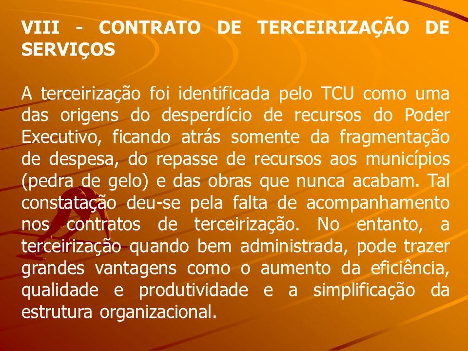 VIII - CONTRATO DE TERCEIRIZAÇÃO DE SERVIÇOS