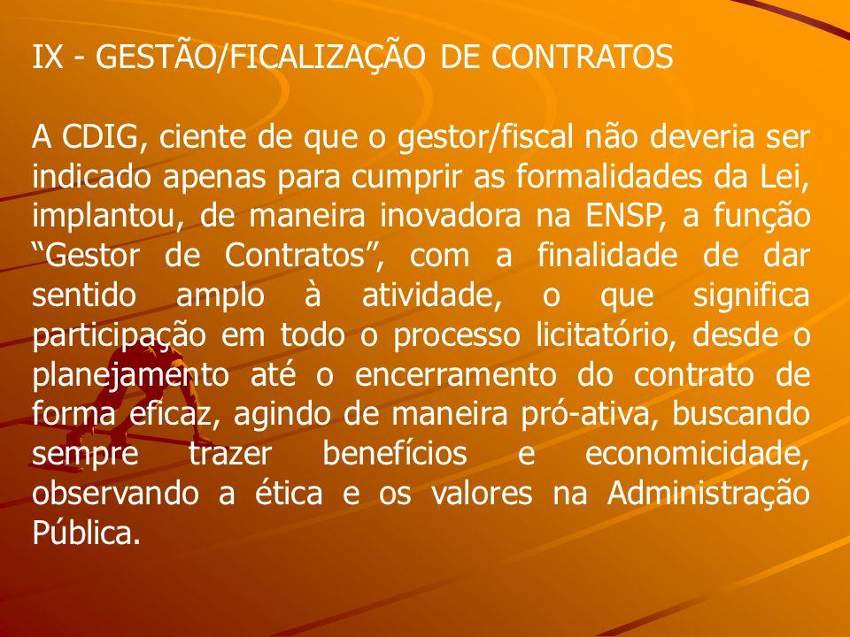 IX - GESTÃO/FICALIZAÇÃO DE CONTRATOS