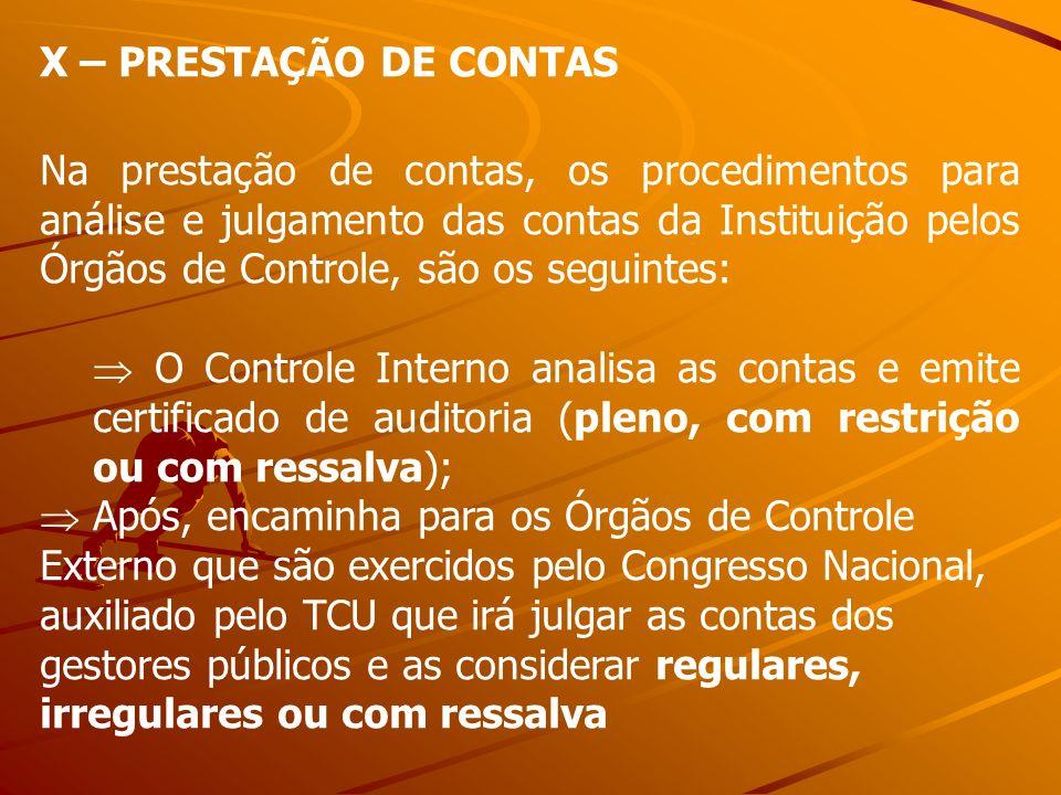 X – PRESTAÇÃO DE CONTAS