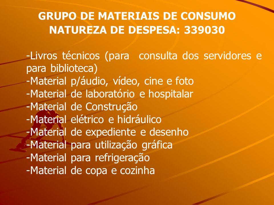 GRUPO DE MATERIAIS DE CONSUMO