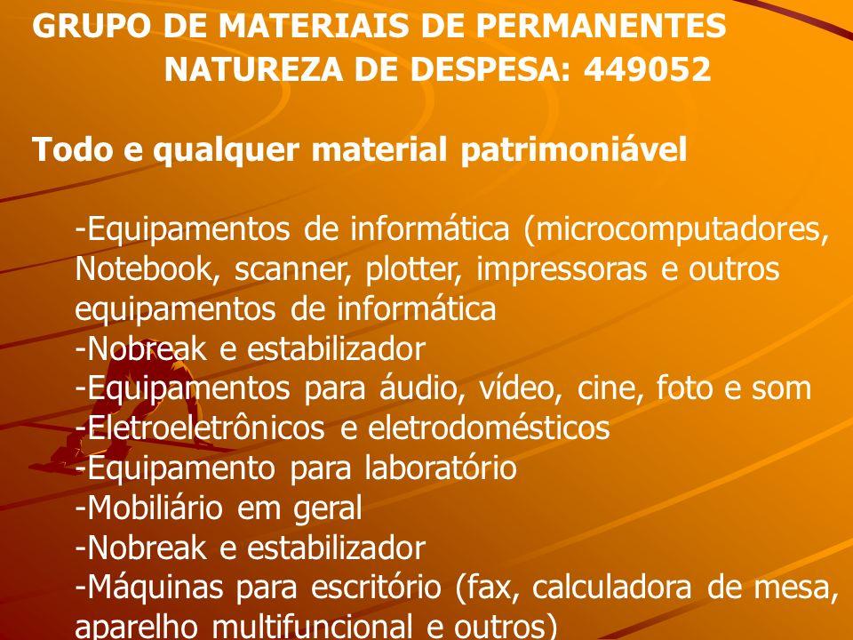 GRUPO DE MATERIAIS DE PERMANENTES