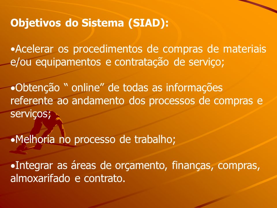 Objetivos do Sistema (SIAD):