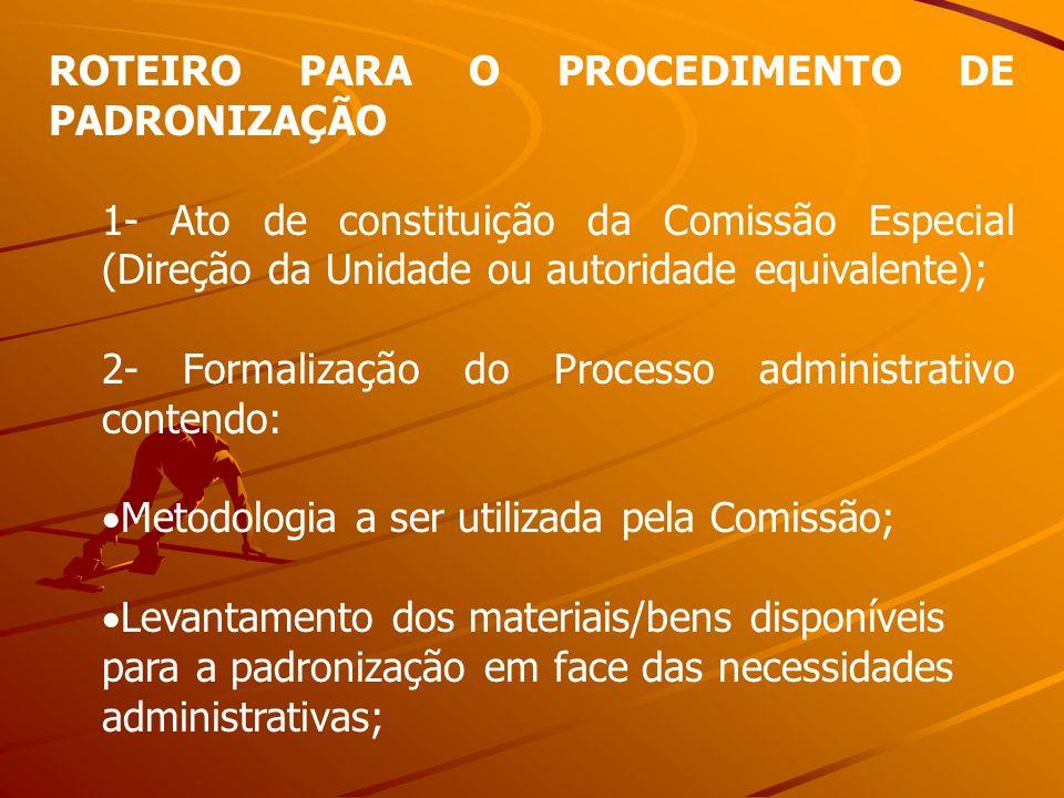 ROTEIRO PARA O PROCEDIMENTO DE PADRONIZAÇÃO