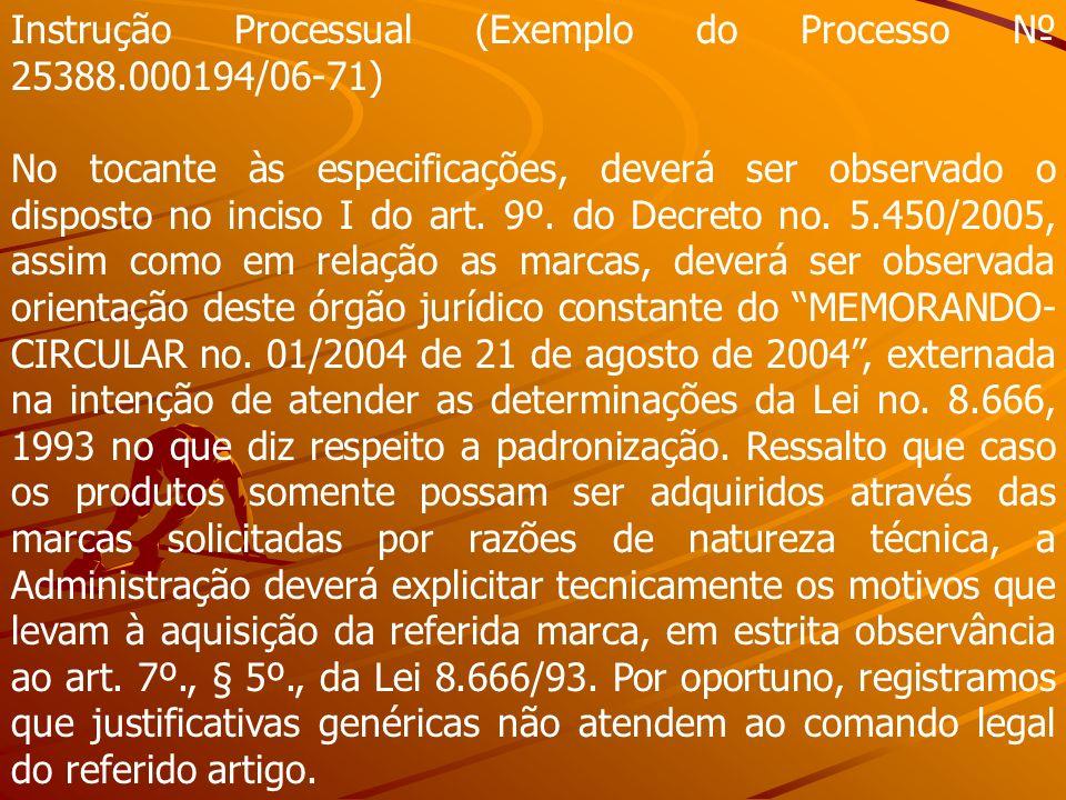 Instrução Processual (Exemplo do Processo № 25388.000194/06-71)