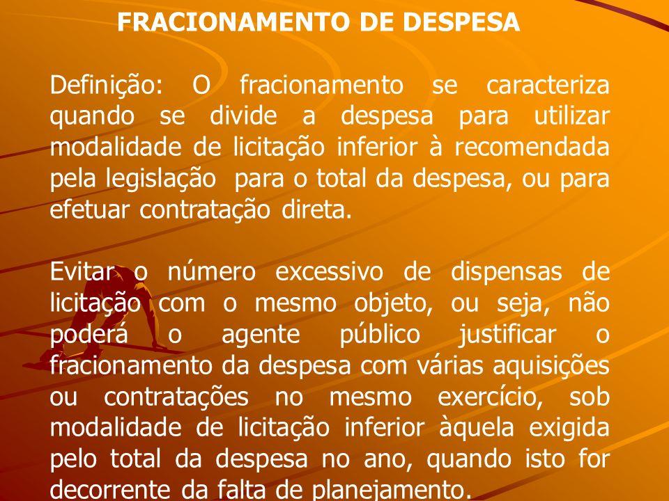 FRACIONAMENTO DE DESPESA