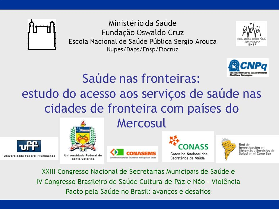 Ministério da Saúde Fundação Oswaldo Cruz. Escola Nacional de Saúde Pública Sergio Arouca. Nupes/Daps/Ensp/Fiocruz.