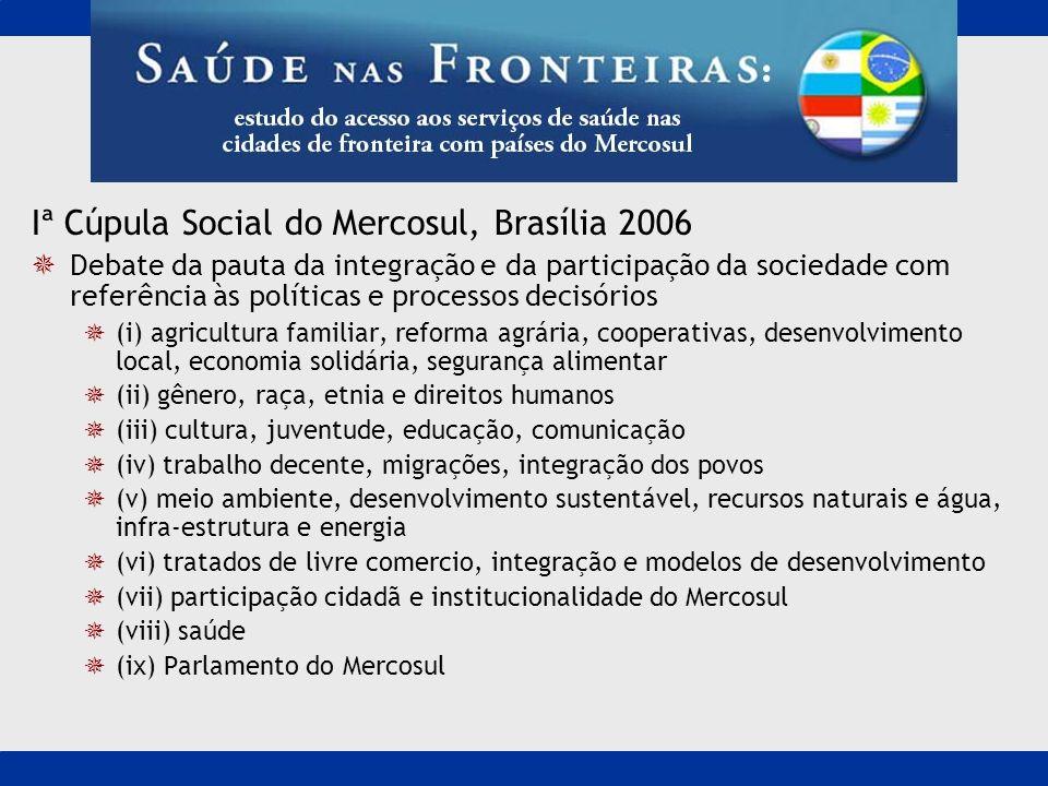 Iª Cúpula Social do Mercosul, Brasília 2006