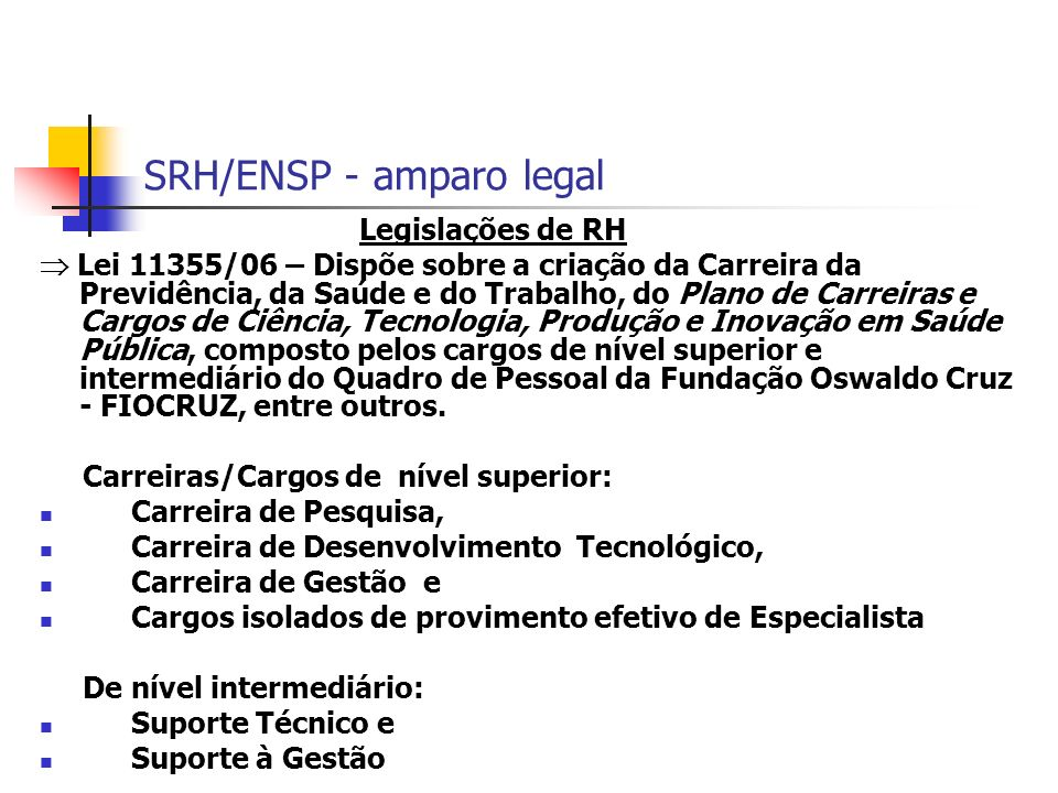 SRH/ENSP - amparo legal