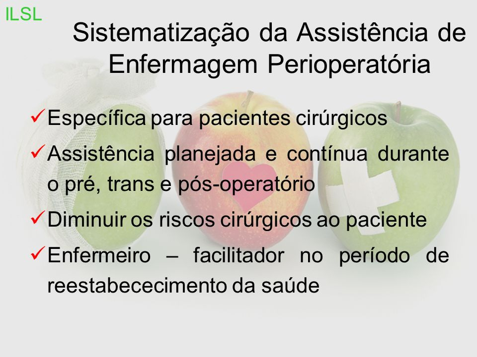 Sistematização da Assistência de Enfermagem Perioperatória