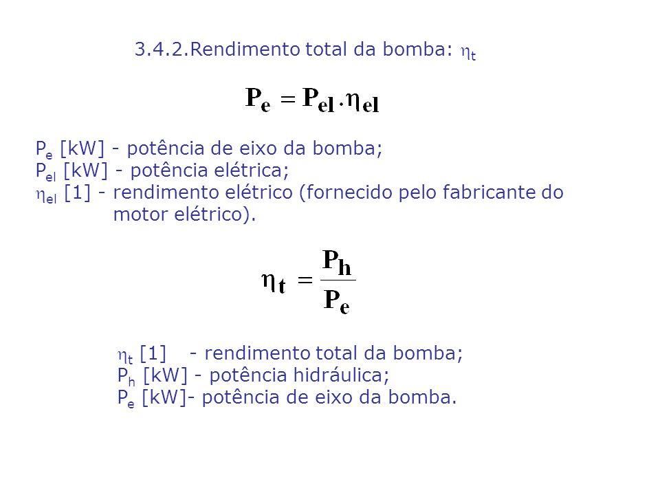3.4.2.Rendimento total da bomba: t