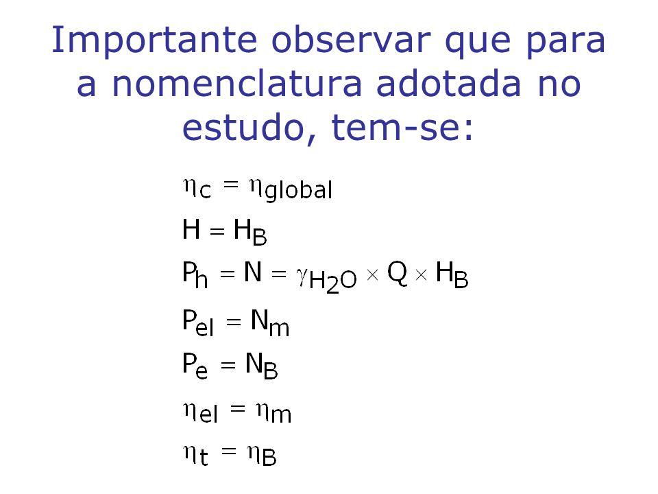 Importante observar que para a nomenclatura adotada no estudo, tem-se: