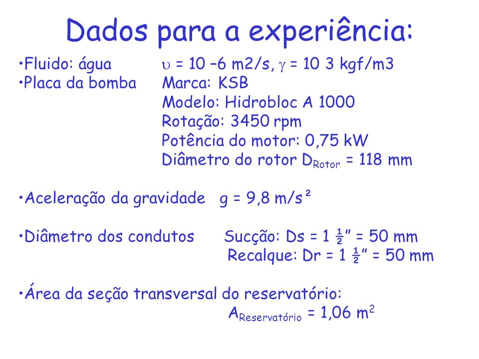 Dados para a experiência:
