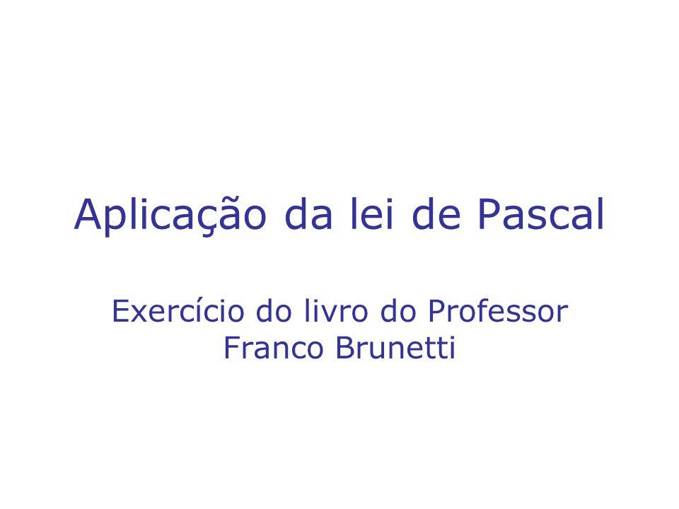 Aplicação da lei de Pascal