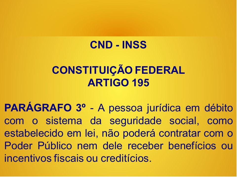CND - INSS CONSTITUIÇÃO FEDERAL. ARTIGO 195.