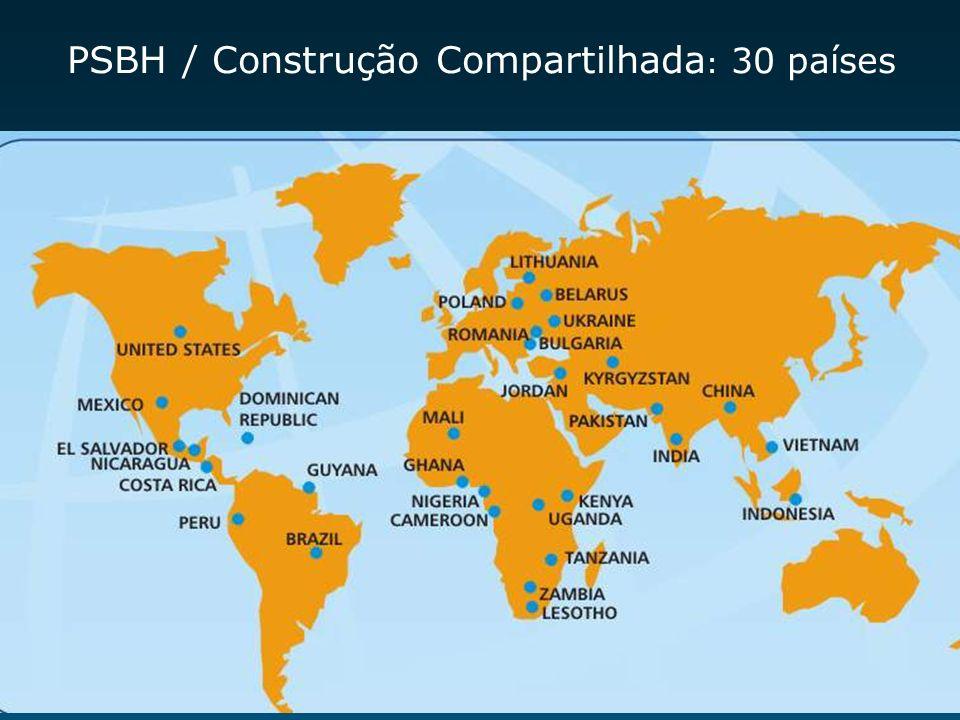 PSBH / Construção Compartilhada: 30 países