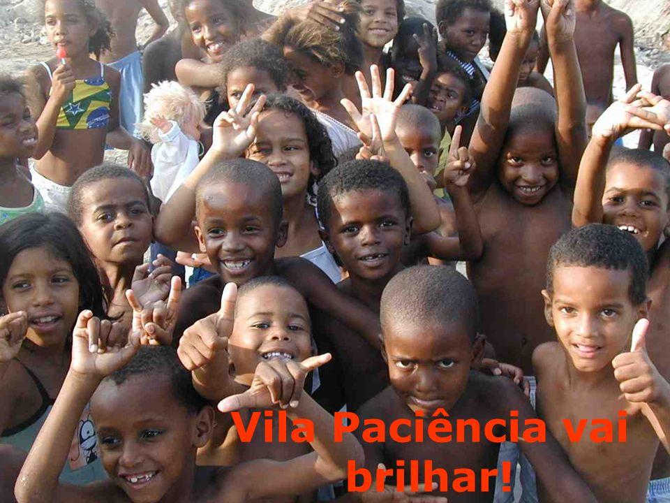 Vila Paciência vai brilhar!