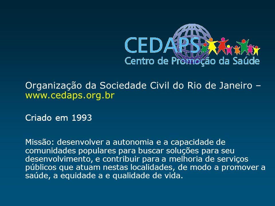Organização da Sociedade Civil do Rio de Janeiro – www.cedaps.org.br